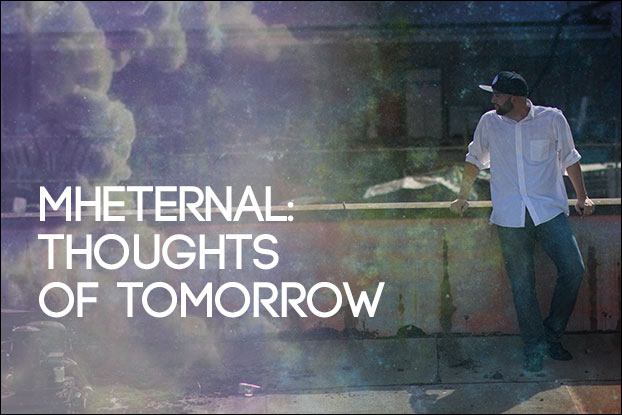 MHEternal: Thoughts of Tomorrow