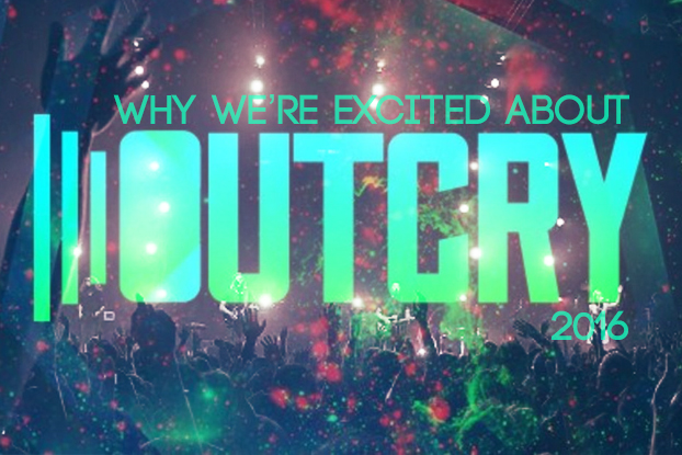 Why We're Excited About Outcry 2016