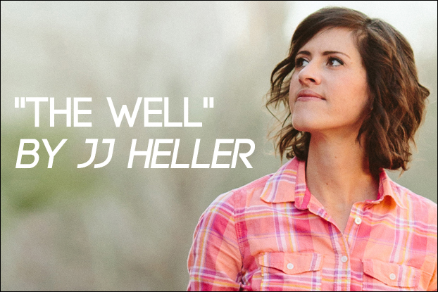 719 The Well By Jj Heller Behind The Song With Kevin Davis