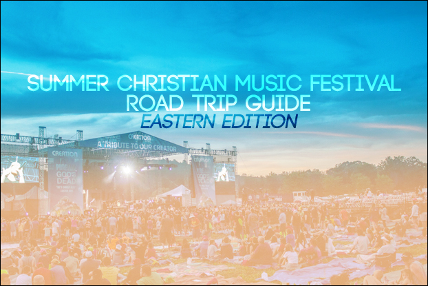 Summer Christian Music Festival Roadtrip Guide