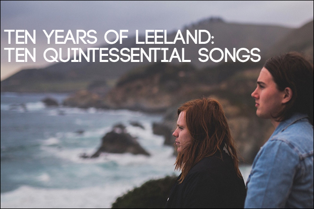 ​10 Years of Leeland: 10 Quintessential Songs