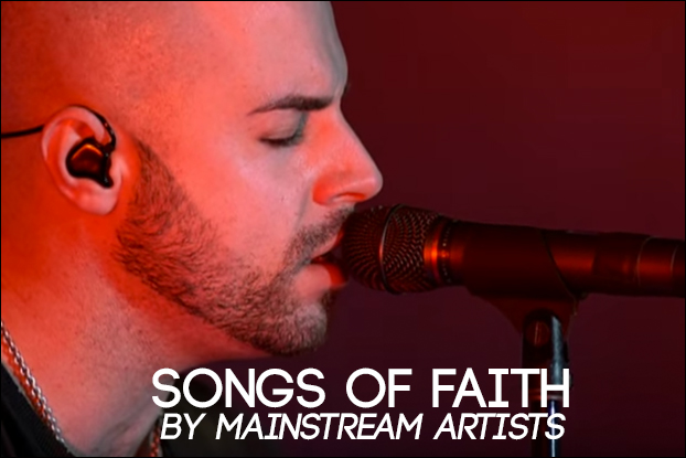Songs of Faith By Mainstream Artists