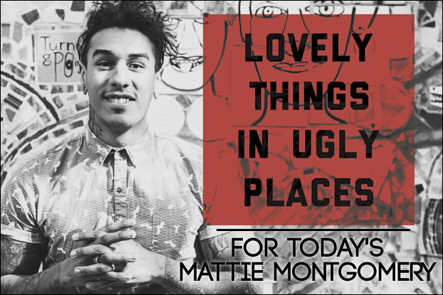 Lovely Things In Ugly Places  A Conversation With Mattie Montgomery   AN  NRT INTERVIEW   NewReleaseToday 5d6bc018ba