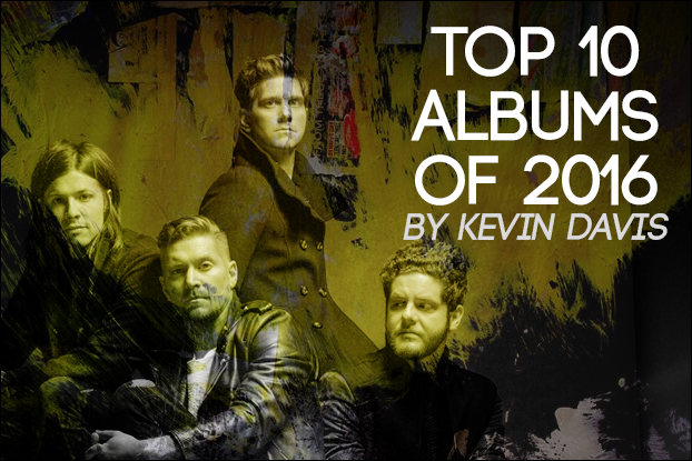 Kevin Davis' Top Ten Albums of 2016