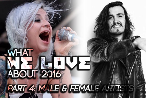 What WE LOVE About 2016, Part 4: Male & Female Artists