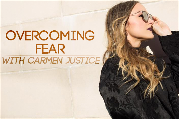 Overcoming Fear With Carmen Justice