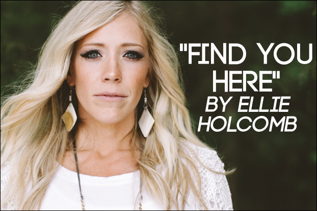 794 Find You Here By Ellie Holcomb Behind The Song With Kevin