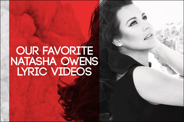 Our Favorite Natasha Owens Lyric Videos