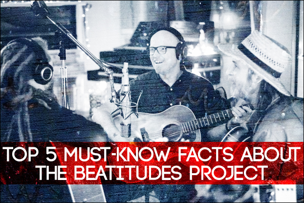Top 5 Must-Know Facts About The Beatitudes Project