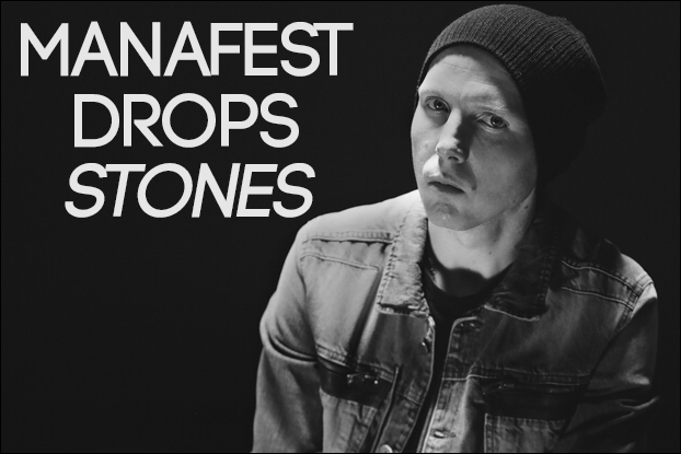Manafest Drops Stones