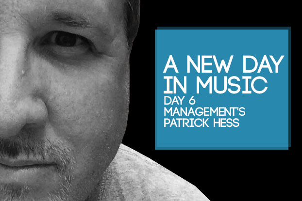 A New Day in Music: Patrick Hess of Day 6 Management