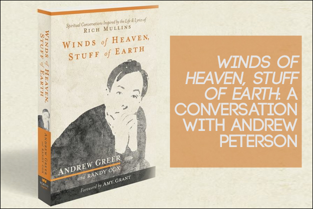 Winds of Heaven, Stuff of Earth: A Conversation with Andrew