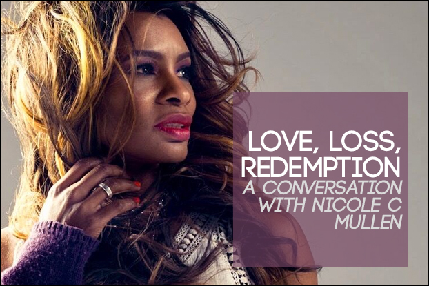 Love, Loss, Redemption: A Conversation With Nicole C. Mullen