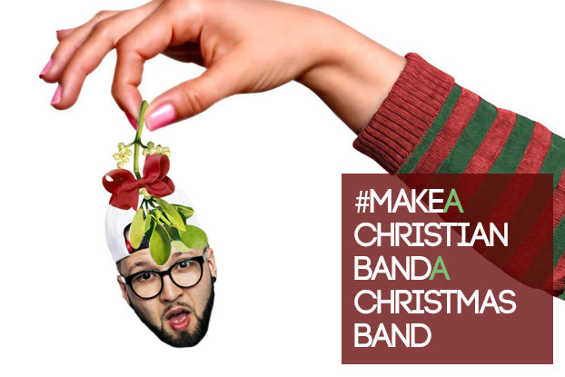 Make a Christian Band a Christmas Band!