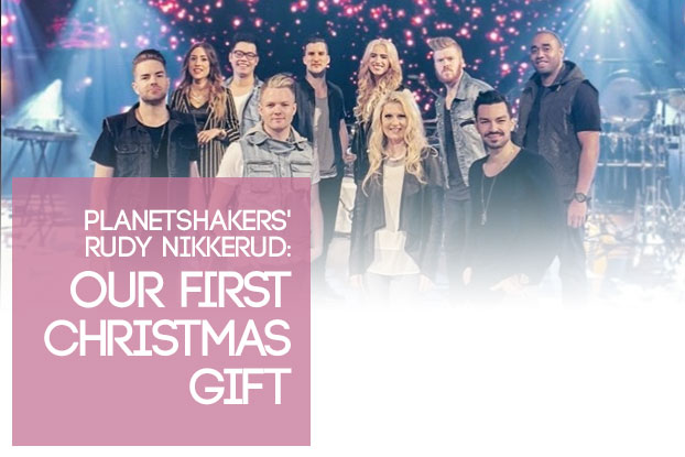 Planetshakers: Our First Christmas Gift | AN EXCLUSIVE ARTIST ...