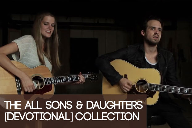 The All Sons & Daughters (Devotional) Collection
