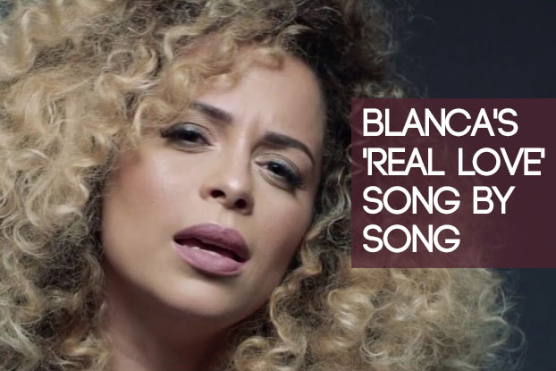 Blanca's 'Real Love' Song By Song