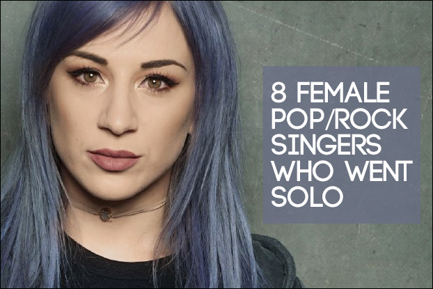8 Female Pop/Rock Vocalists Who Went Solo