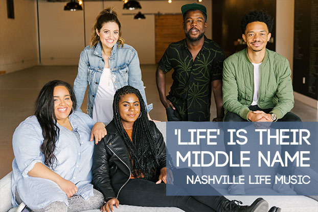 'Life' is Their Middle Name: Nashville Life Music