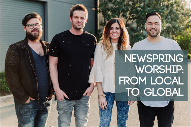NewSpring Worship: From Local To Global