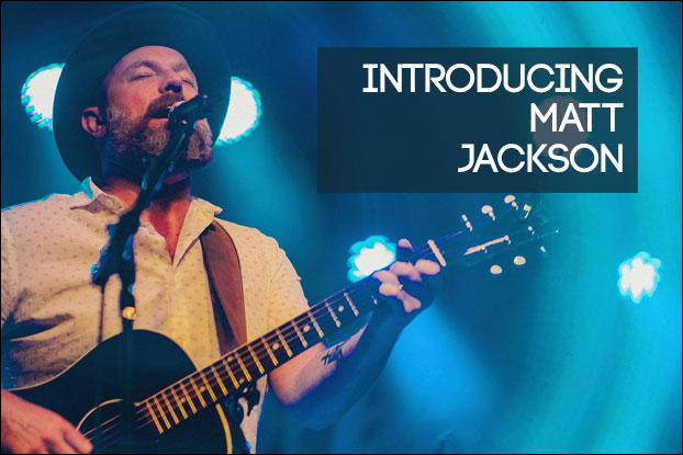 Introducing Matt Jackson