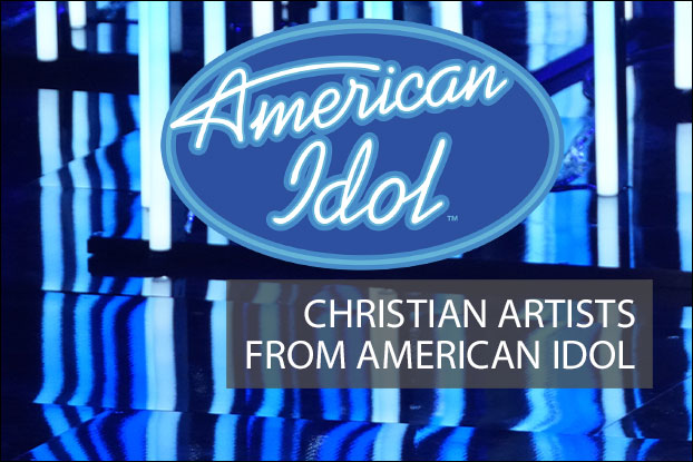 Christian Artists Who Got Their Start on 'Idol'