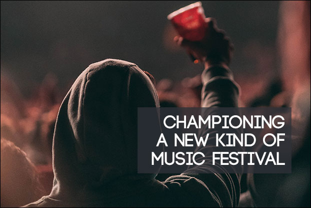Championing A New Kind of Music Festival