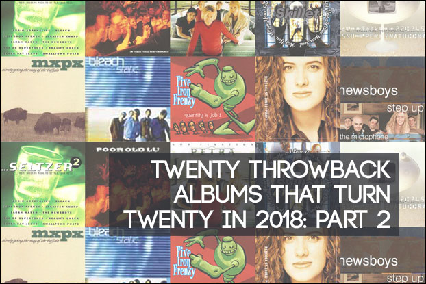 20 Albums Turning 20 In 2018: Part 2 of 2