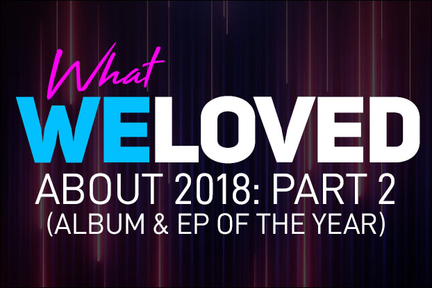 We Love Awards: Album/EP of The Year
