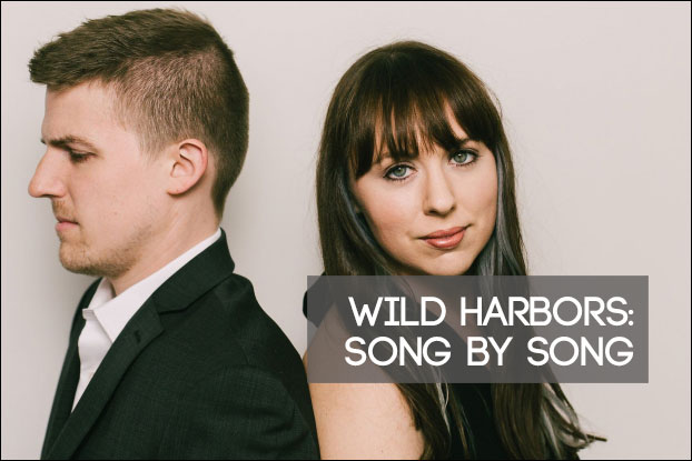 Wild Harbors: Song By Song