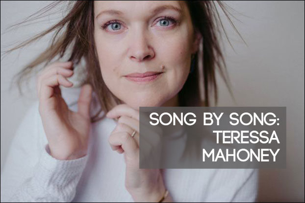 Teressa Mahoney: Song by Song