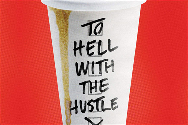 To Hell With the Hustle: Goals