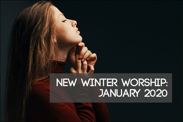 New Winter Worship: January 2020