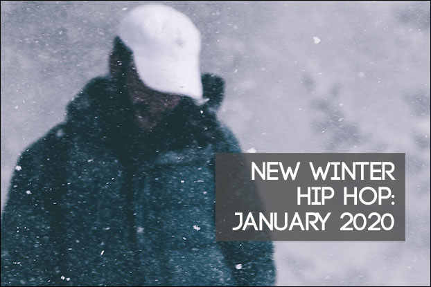 New Winter Hip Hop: January 2020