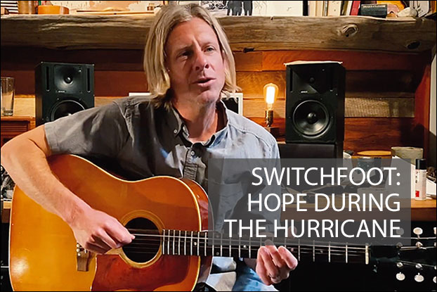 Switchfoot: Hope During The Hurricane