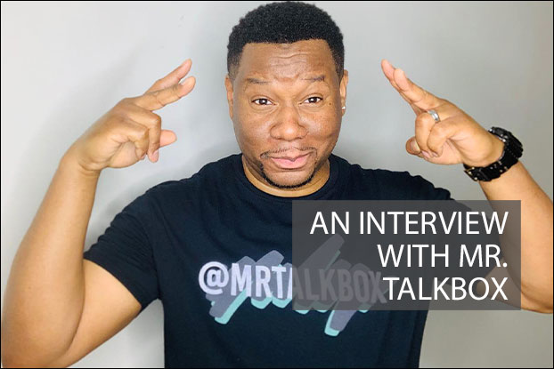 An Interview with Mr. Talkbox