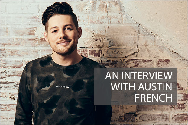 An Interview With Austin French - Part 1