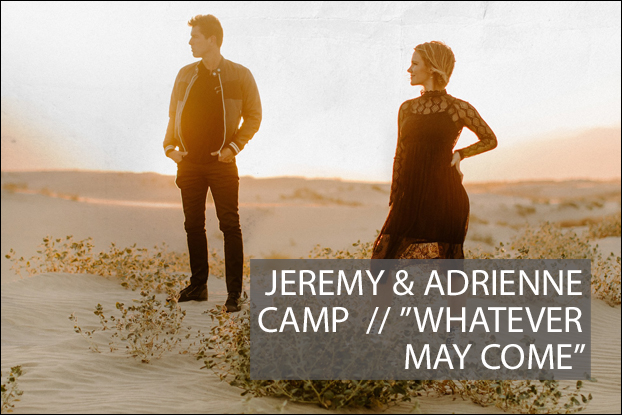Jeremy and Adrienne Camp