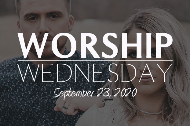 WORSHIP WEDNESDAY: Caleb + Kelsey