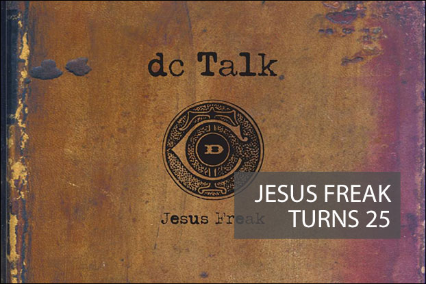 Jesus Freak Turns 25