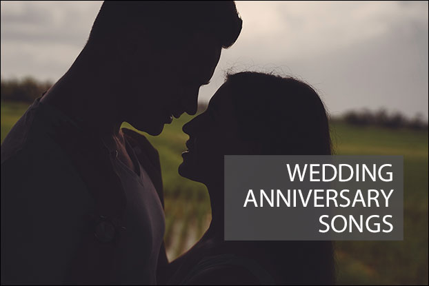 Wedding Anniversary Songs