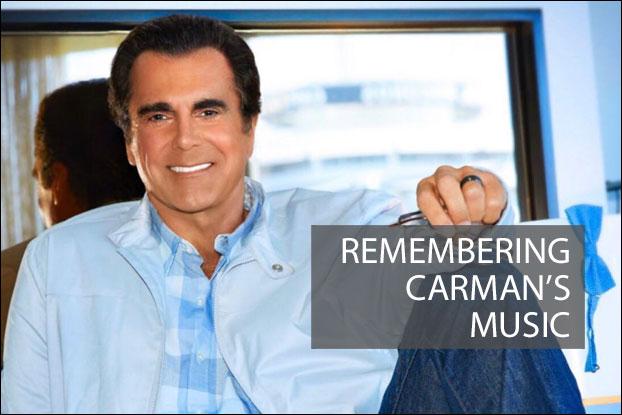 Remembering Carman's Music