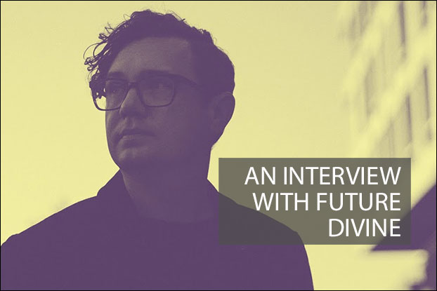 An Interview with Future Divine