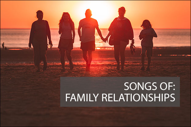 Songs of Family Relationships