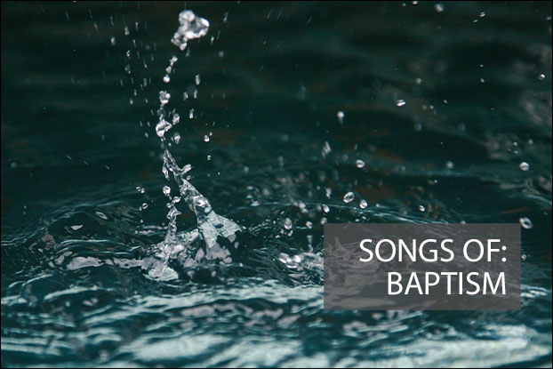 Songs of Baptism