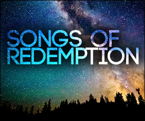 Real Stories: Songs of Redemption