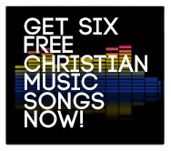 Free Christian Music Song Downloads