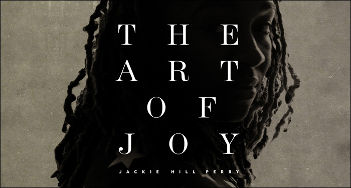 Jackie Hill Perry Drops The Art Of Joy November 4