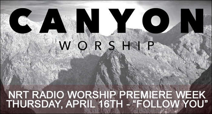 Premiere Week for Canyon Worship Ends with Original Song