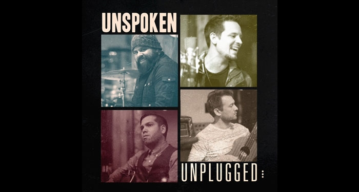 Pop/Rock Band Unspoken to Release Unplugged April 28th